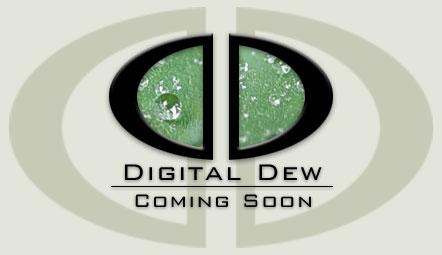 Digital Dew - Coming Soon